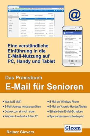 Neu für Senioren: Das Praxisbuch E-Mail